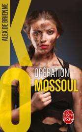 Opération Mossoul (KO, Tome 2)