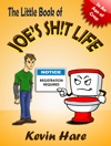 The Little Book Of Joes Sht Life