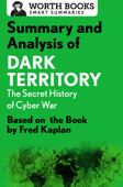 Summary and Analysis of Dark Territory: The Secret History of Cyber War Book Cover