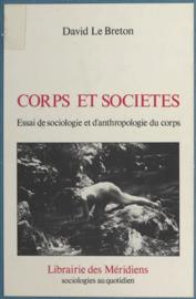 Corps et Société : Essai de sociologie et anthropologie du corps