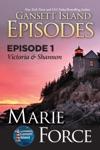 Gansett Island Episode 1 Victoria  Shannon Gansett Island Series Book 17