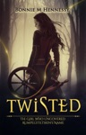 Twisted The Girl Who Uncovered Rumpelstiltskins Name
