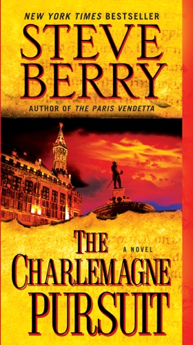 Steve Berry - The Charlemagne Pursuit