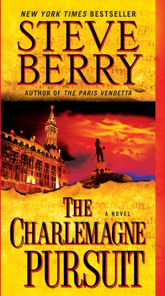 The Charlemagne Pursuit - Steve Berry book cover