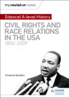 My Revision Notes Edexcel A Level History Civil Rights And Race Relations In The USA 1850-2009