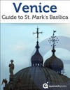 Venice Guide To St Marks Basilica