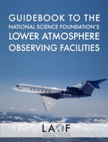 Guidebook to the National Science Foundation's Lower Atmosphere Observing Facilities
