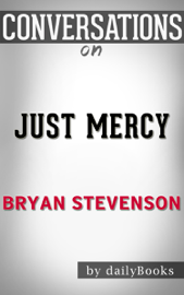 Just Mercy by Bryan Stevenson: Conversation Starters book
