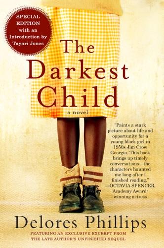 The Darkest Child - Delores Phillips & Tayari Jones - Delores Phillips & Tayari Jones