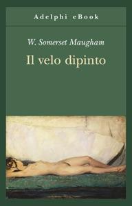 Il velo dipinto da W. Somerset Maugham
