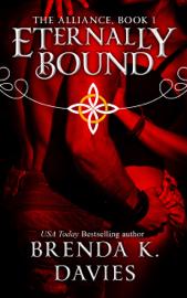 Eternally Bound (The Alliance, Book 1) book