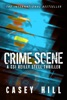 Crime Scene (CSI Reilly Steel Prequel)