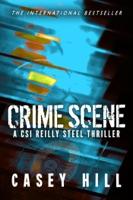 Crime Scene (CSI Reilly Steel Prequel)