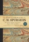 The Lost Sermons Of C H Spurgeon Volume I