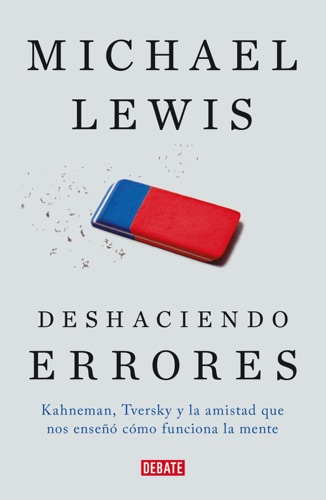 Michael Lewis - Deshaciendo errores