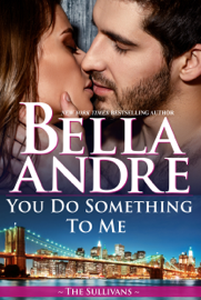 You Do Something to Me (The Sullivans) book