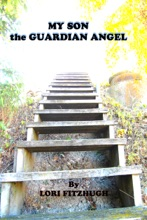 My Son: The Guardian Angel