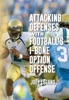 Attacking Defenses With Football's I-Bone Option Offense