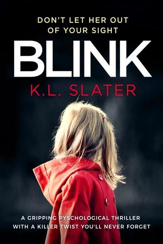 K.L. Slater - Blink