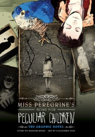 Miss Peregrine's Home for Peculiar Children: The Graphic Novel PDF Download