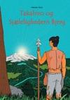 Takahiro Og Sjlelighedens Bjerg