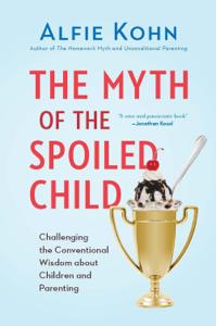 The Myth of the Spoiled Child Copertina del libro