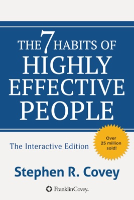 Stephen R. Covey - The 7 Habits of Highly Effective People book