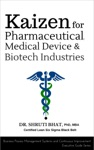 Kaizen For Pharmaceutical Medical Device  Biotech Industries