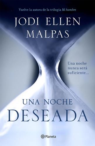 Jodi Ellen Malpas - Una noche. Deseada