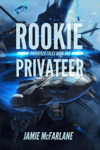 Rookie Privateer