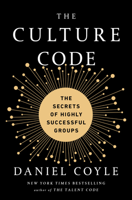 The Culture Code - Daniel Coyle book