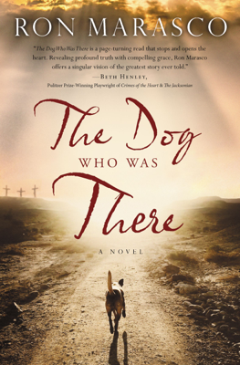 Ron Marasco - The Dog Who Was There book
