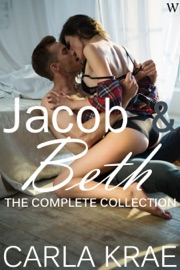 Jacob And Beth The Complete Collection My Once And Future Love Revisited 1 6