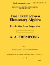 Final Exam Review: Elementary Algebra