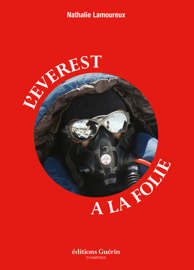 L'Everest à la folie