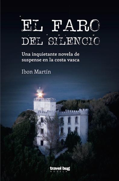 El faro del silencio by Ibon Martin