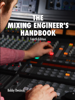 Bobby Owsinski - The Mixing Engineer's Handbook 4th Edition artwork