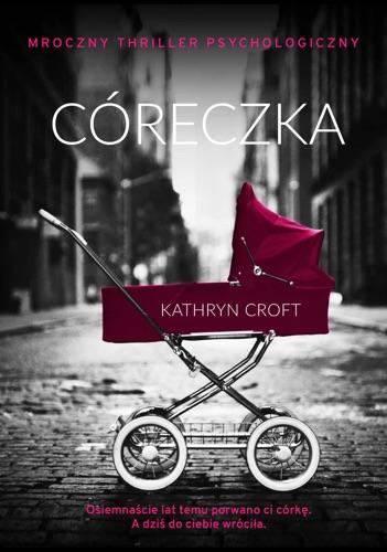 Kathryn Croft - Córeczka