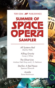 Tor.com Publishing's Summer of Space Opera Sampler
