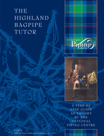 The Highland Bagpipe Tutor Book
