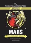 The Worst-Case Scenario Ultimate Adventure Novel Mars