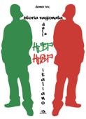 Storia ragionata dell'hip hop italiano Book Cover