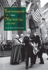 Irish Immigrants In New York City 1945-1995