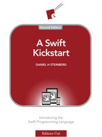 A Swift Kickstart (Second Edition) book