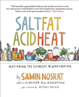 Salt, Fat, Acid, Heat - Samin Nosrat book