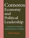 Comoros Economy And Political Leadership