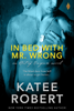 Katee Robert - In Bed with Mr. Wrong  artwork