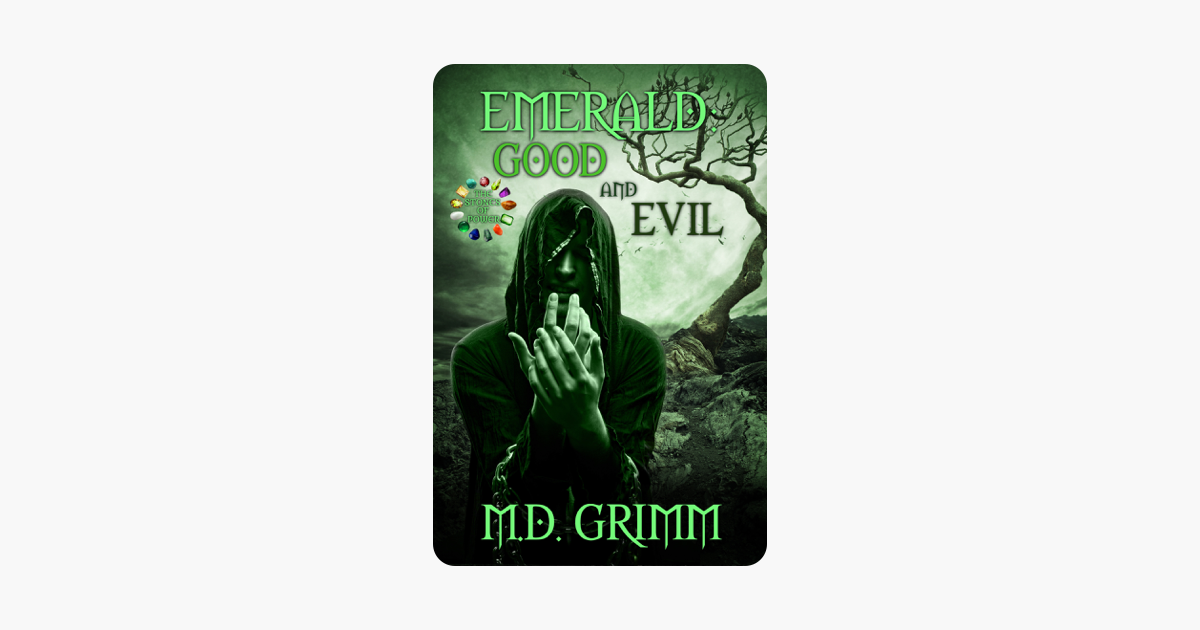 ‎Emerald: Good and Evil (The Stones of Power Book 5)