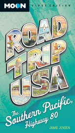Road Trip USA: Southern Pacific, Highway 80