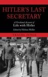 Hitlers Last Secretary